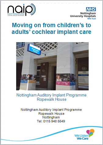 Picture of NAIP leaflet 'Moving on from children's to adults' cochlear implant care' with picture of Ropewalk house on the front